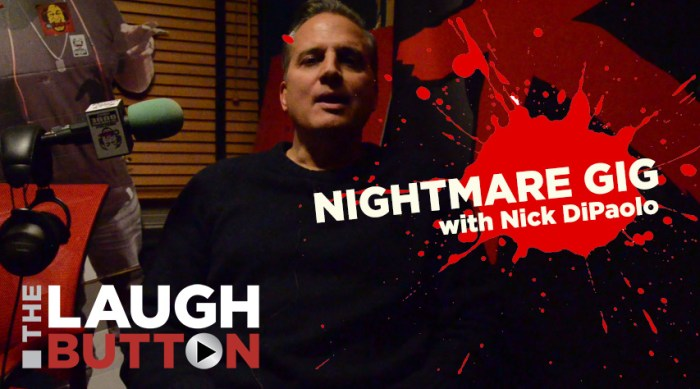 Nick DiPaolo - Nightmare Gig