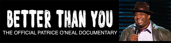 Patrice O'Neal Documentary
