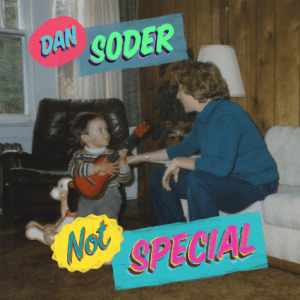 Dan Soder Not Special Album Cover