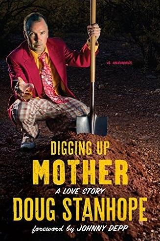 Doug Stanhope Digging Up Mother