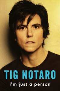 Tig Notaro I'm Just a Person