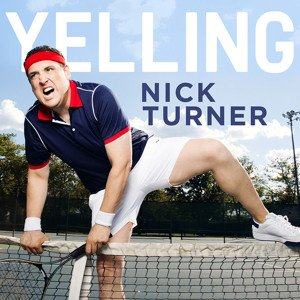 nick-turner-yelling