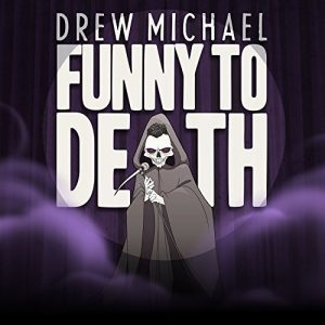 drew-michael-funny-to-death