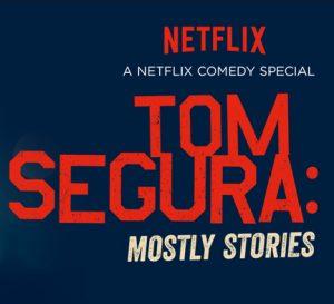 tom-segura-mostly-stories