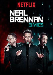 Neal Brennan - 3 Mics
