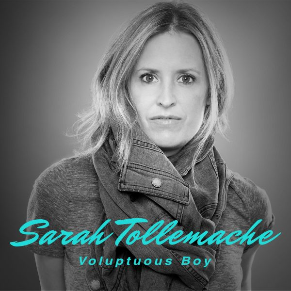 Sarah Tollemach - Voluptuous Boy