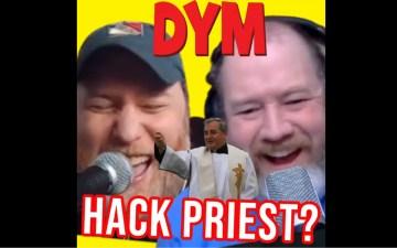 DYM Podcast - Hack Priest