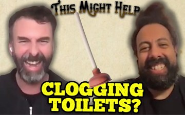 This Might Help - Clogged Toilets