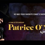 The long-awaited Patrice O'Neal documentary to air February 19th on Comedy Central