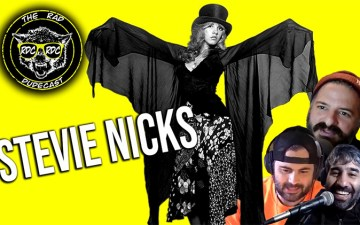 The Rad Dudecast - Stevie Nicks