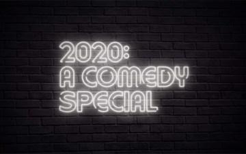 2020: A Comedy Special