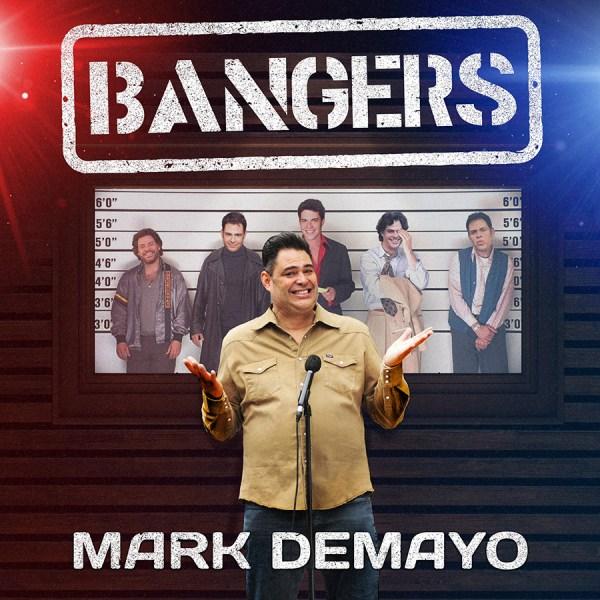 Mark DeMayo - Bangers