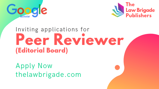 The Law Brigade invites applications for Peer-Reviewer Position