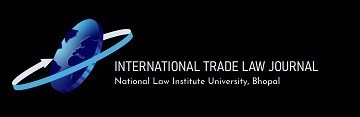 Call for Abstracts - NLIU International Trade Law Journal Vol I