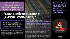 Call for Papers: Law Audience Journal [VoL 3, Issue 2, e-ISSN: 2581-6705]: Submit by August 31st