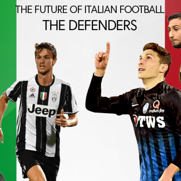 Future of Italian Football, The Starting 11: Goalkeeper and Defenders Edition