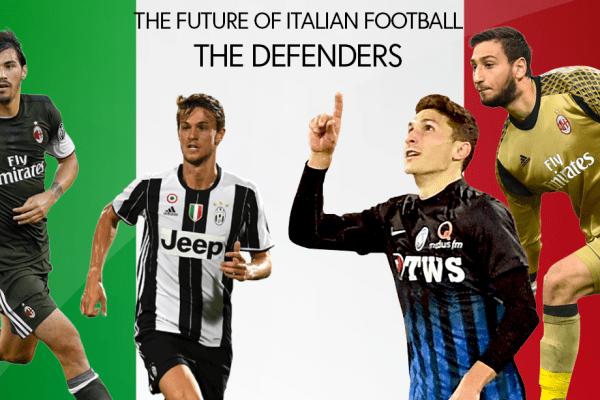 The Future of Italian Football, The Defenders
