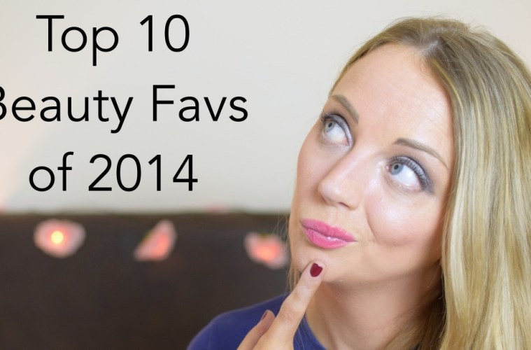 Top Ten Beauty products of 2014