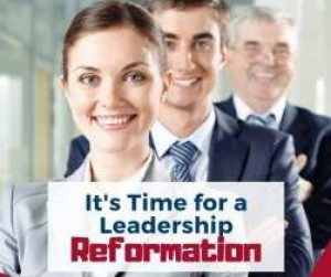 FB Its Time for a Leadership Reformation(2)