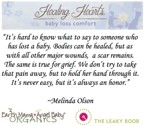 """It's hard to know what to say to someone who has lost a baby. Bodies can be healed, but as with all other major wounds, a scar remains. The same is true for grief. We don't try to take that pain away, but to hold her hand through it. It's never easy, but it's always an honor."" 