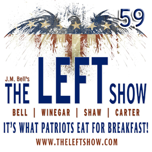 #59 – The LEFT Show – Big, Empty Room