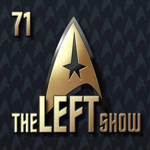 #71 – The LEFT Show – The 46 and Palindrome