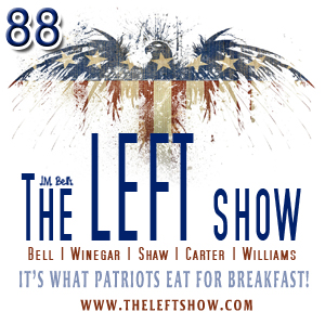 #88 – The LEFT Show – Election Night LIVEish