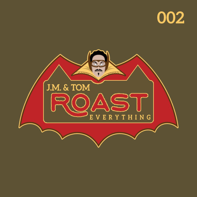 002 Roast – Promises and Words