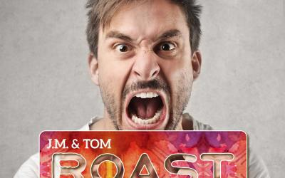 007 Roast – Bad, Nasty, Skullduggerous