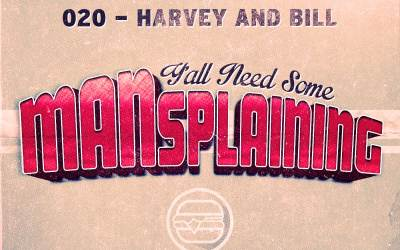 020 MANSplaining – No Means No!
