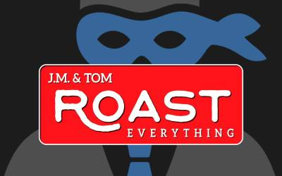 036 ROAST – Involuntarily Lowered Expectations