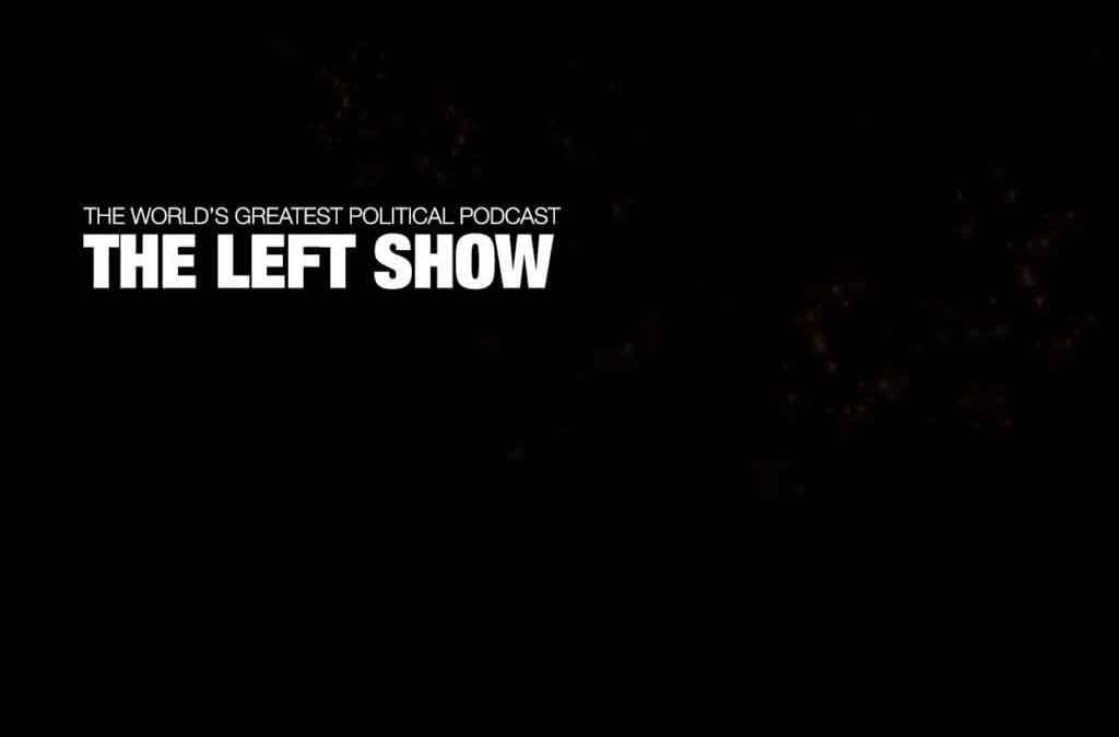 437 The LEFT Show – Personal & Private