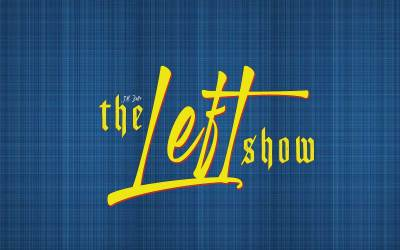 474 The LEFT Show – Of Glasses and Ritual