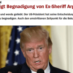 To This German Historian, the Implications of Trump's Pardon of Sheriff Arpaio Are Ominous