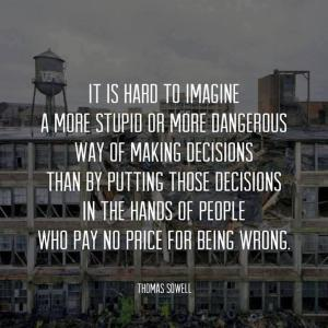 sowell stupid government privatization