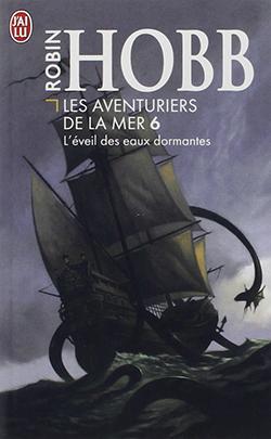 Couverture du tome 6 des aventuriers de la mer : l'éveil des eaux dormantes