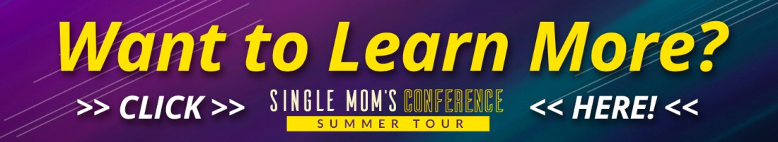 Learn More about the 2019 Single Mom's Conference