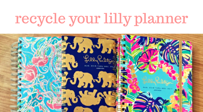 Don't Let Your Lilly Planner go to Waste