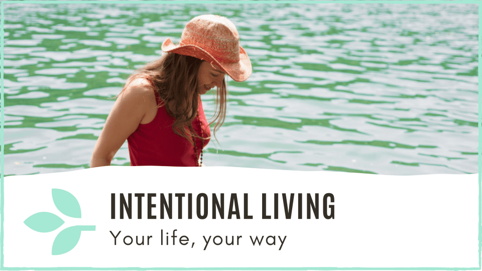 link to 'Intentional living' blog post