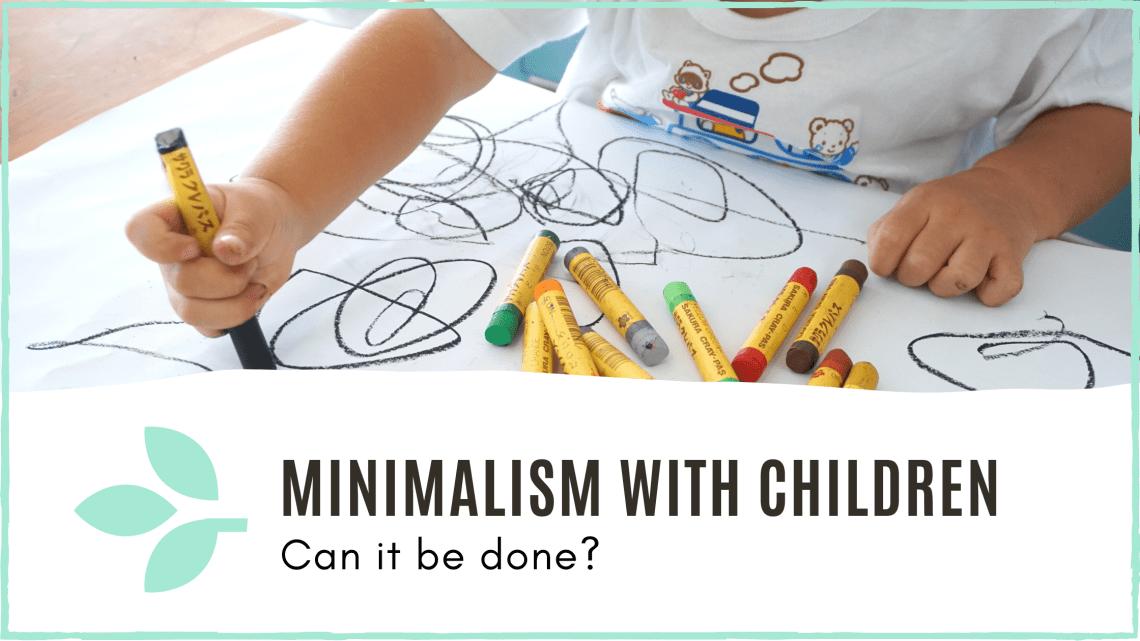 link to blog post 'minimalism with children'