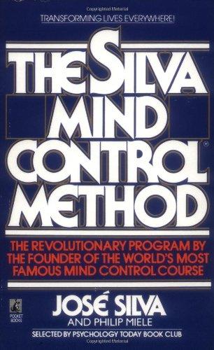 Jose Silva - The Silva Mind Control Method of Mental Dynamics