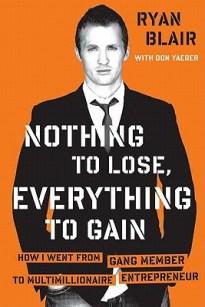 Nothing-to-Lose-Everything-to-Gain-Blair-Ryan-9781591844037