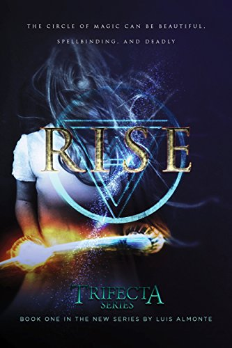 Official Book Cover of Trifecta Series Book 1: Rise