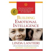 Building Emotional Intelligence: Techniques To Cultivate Inner Strength In Children