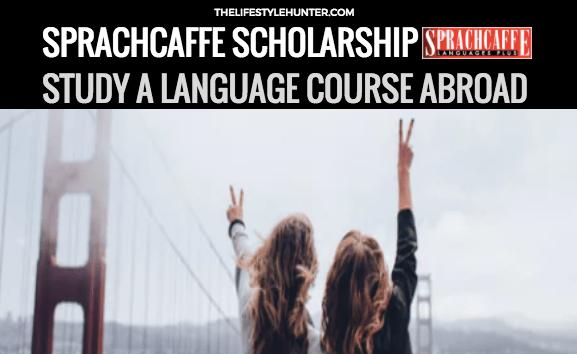 Sprachcaffe Scholarship: study a language course abroad