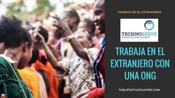 TechnoServe: trabaja en el extranjero con una ONG