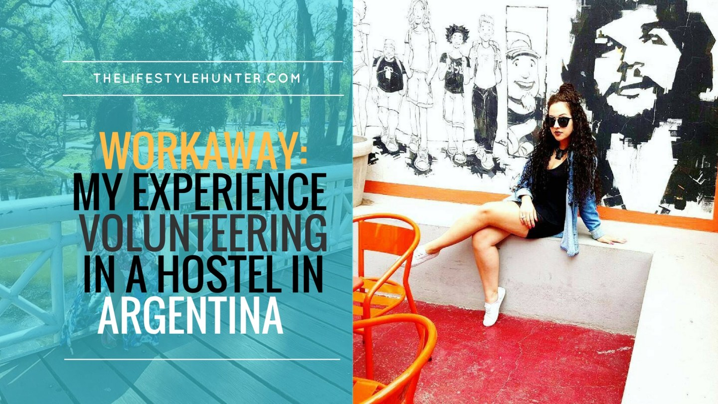 Workaway: my experience volunteering in a hostel in Argentina