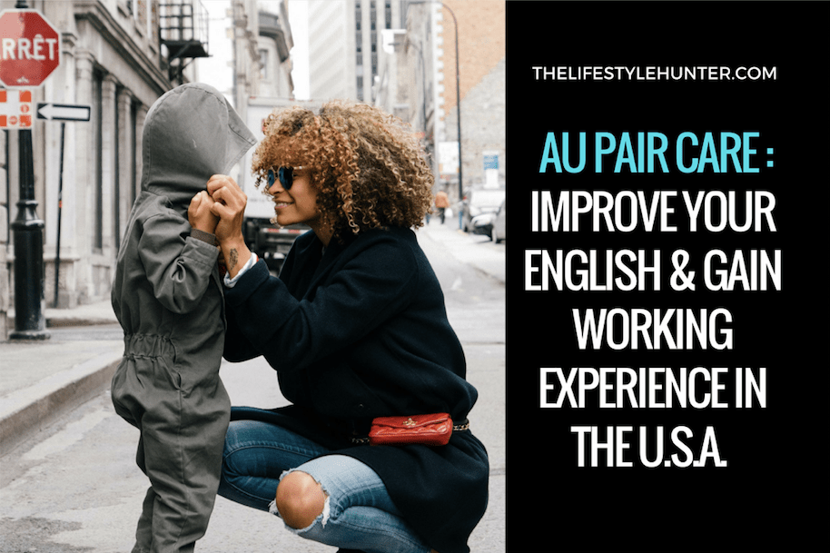 Work Abroad - Au Pair Care