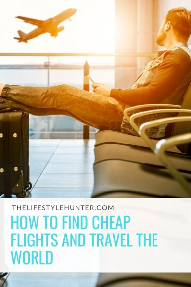 Travel - how to find cheap flights