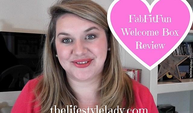 FabFitFun Welcome Box Review